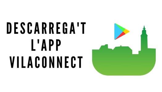 Descarrega't l'aplicació mòbil VILACONNECT per rebre tota la informació d'Ivorra